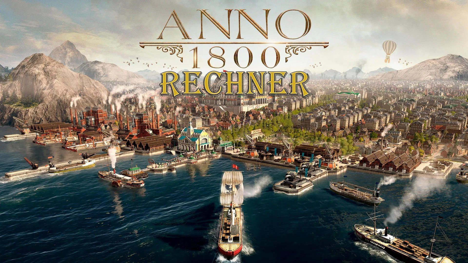Teaserbild zum ultimativen Anno 1800-Rechner