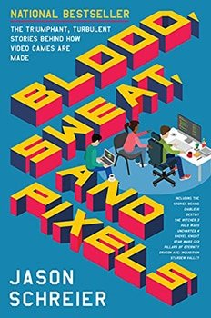 "Coverbild ""Blood, Sweat and Pixels"""